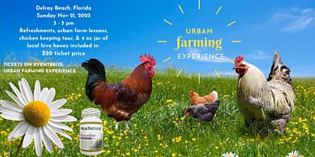 URBAN FARM EXPERIENCE DELRAY tickets