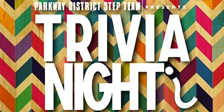Parkway District Step Team Virtual Trivia Night tickets