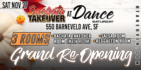 """Bachata Takeover at Dance Saturday """"Grand  Re-Opening"""" tickets"""