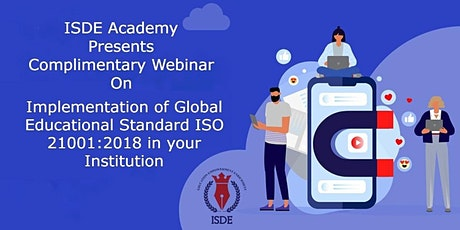 Implementation of Global Educational Standard ISO 21001 in your Institution tickets