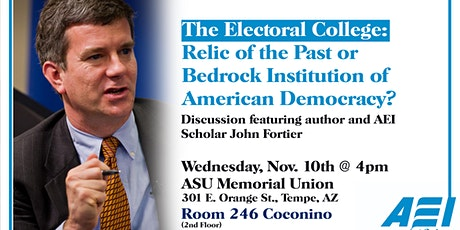 The Electoral College: Relic of the Past or Integral to Democracy? tickets