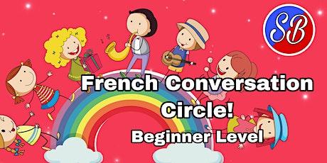 French Conversation Circle (Beginner) tickets