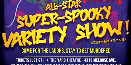 All-Star Super-Spooky Variety Show! tickets