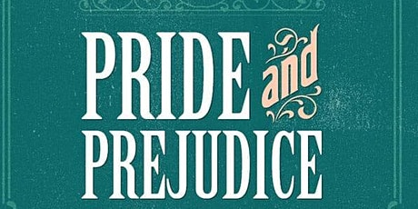 Pride and Prejudice adapted by Christopher Baker tickets
