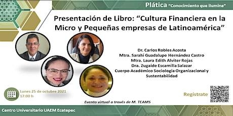 """""""Cultura Financiera en la Micro y Pequeñas empresas de Latinoamérica"""" entradas"""