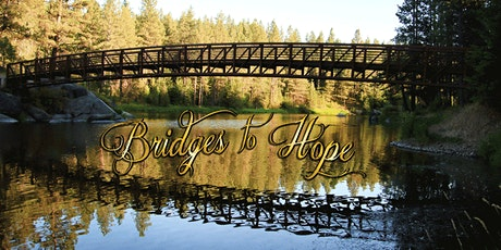 Bridges To Hope: Discovering Hope during Emotional Crisis tickets