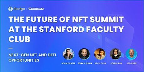 The Future of NFT Summit at the Stanford Faculty Club tickets