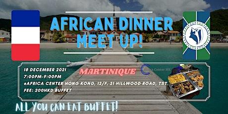 African Dinner Meetup (Martinique Cuisine) tickets