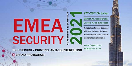 EMEA Security Conference & Exhibition   Anti-Counterfeit & Brand Protection tickets