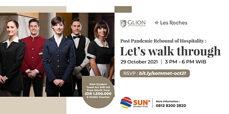 Post Pandemic Rebound of Hospitality : Let's walk through 29 Oktober 2021 Tickets