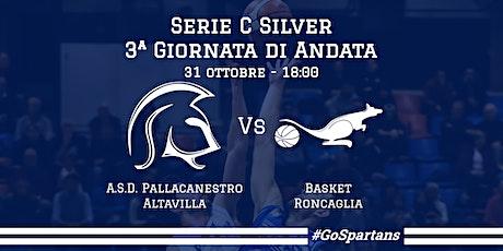 A.S.D. Pallacanestro Altavilla Vs Basket Roncaglia biglietti