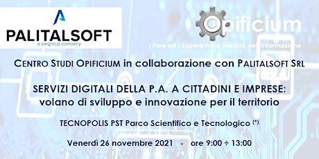 Servizi digitali della P.A. a cittadini e imprese: sviluppo e innovazione biglietti
