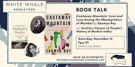 "Book Talk: ""Castaway Mountain"" by Saumya Roy (w/ Suchitra Vijayan) tickets"