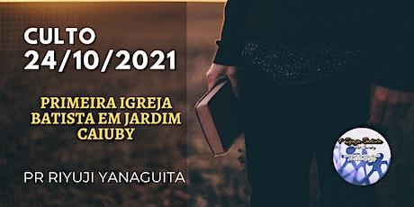 Culto Domingo - 24/10/2021 ingressos