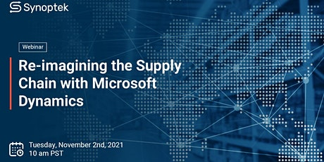 Webinar: Re-imagining the Supply Chain with Microsoft Dynamics tickets