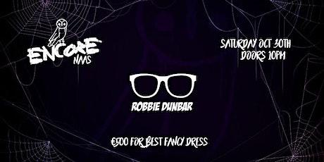 DJ Robbie Dunbar // Halloween Weekend tickets