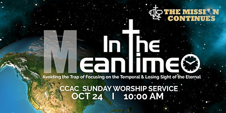 CCAC  WORSHIP SERVICE  I  OCT  24  I   10:00 AM tickets