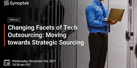 Changing Facets of Tech Outsourcing: Moving towards Strategic Sourcing tickets