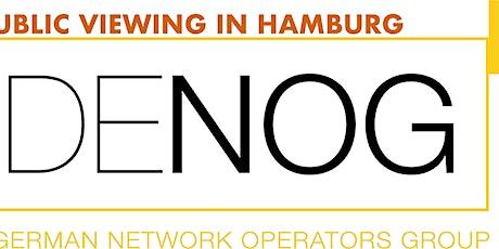 DENOG 13 Public Viewing (non official DENOG Event) Tickets