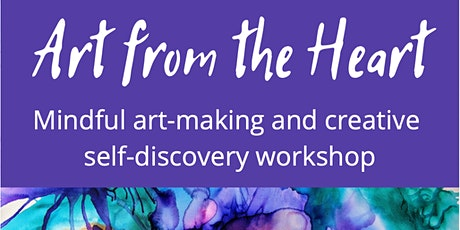 Art from the Heart - mindful relaxation & creative self discovery workshop tickets