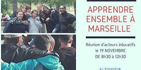 Apprendre Ensemble à Marseille billets