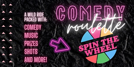 Comedy Roulette | Wild Friday Showcase Night @ The Wall Tickets