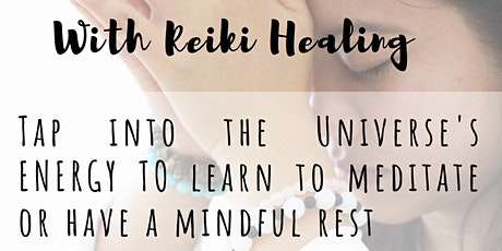 Meditate or Relax with Reiki Healing tickets