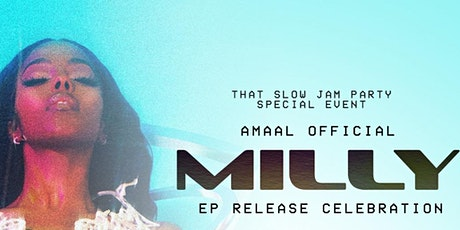 THAT SLOW JAM PARTY PRESENTS: THE OFFICIAL AMAAL EP RELEASE CELEBRATION tickets