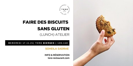 Lunch atelier I  Faire des biscuits sans gluten billets
