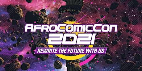 AfroComicCon  2021 Virtual  https://eventhub.shop/afrocomiccon-virtual-2021 boletos