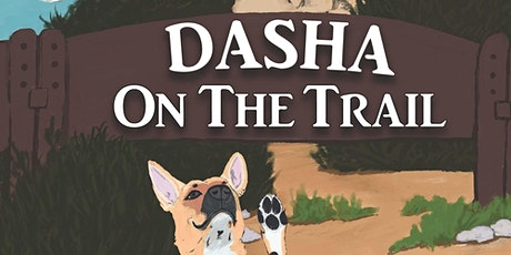 Dasha on the Trail Reading and Book Signing tickets