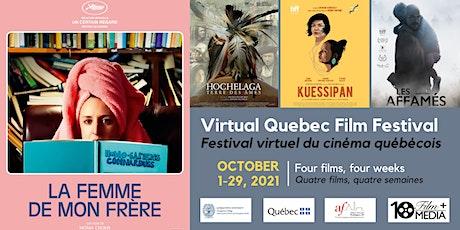Virtual Quebec Film Festival: La femme de mon frère (Quebec, 2019) tickets