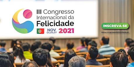 III Congresso Internacional da Felicidade bilhetes