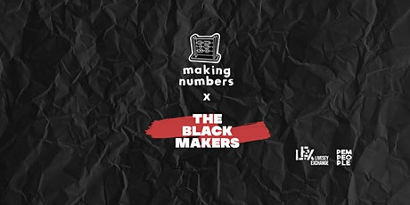 """Making Numbers """"The Black Makers"""" Visual Exhibition tickets"""