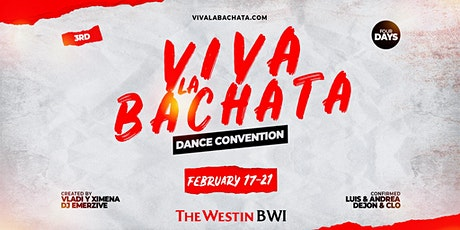 Viva La Bachata Dance Convention with The MOB tickets