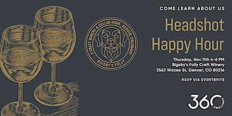 Headshot Happy Hour w/ 360dwellings tickets