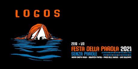 Logos - Festa della Parola 2021 | Prima di Freaks Out @Nuovo Cinema Aquila biglietti