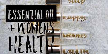 Women's Health & Essential Oil Roller Bottle DIY  Workshop tickets
