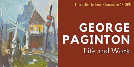 Online Lecture - George Paginton: Life and Work tickets