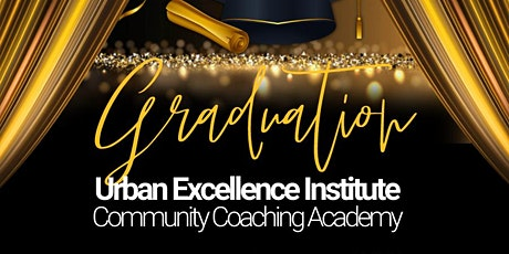 Urban Excellence Institute Community Coaching Academy tickets