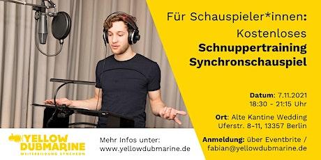 Schnuppertraining Synchronschauspiel (Berlin) Tickets