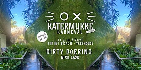 Katermukke Karneval mit Dirty Doering und Nick Lase Tickets