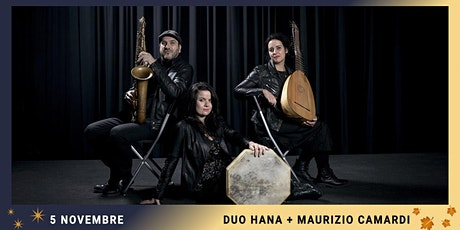 DUO HANA + MAURIZIO CAMARDI biglietti