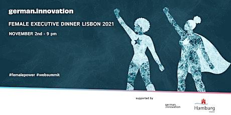 Female Executive Dinner | Lisbon 2021 tickets