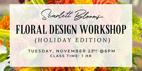 Floral Design Workshop (Holiday Edition) tickets