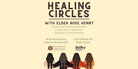 Healing Circles with Elder Klasom Satlxw Losah (Rose Henry) tickets
