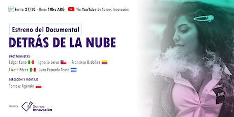 Estreno del Documental «Detrás de la Nube» Tickets