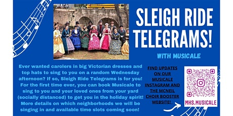 Sleigh Ride Telegrams with MUSICALE tickets