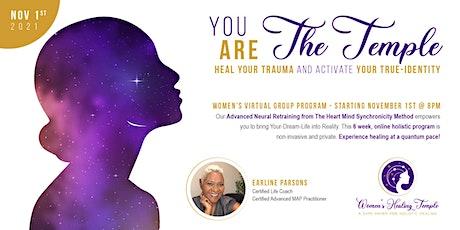 Women's Healing Temple  - 6 Week Healing Program tickets