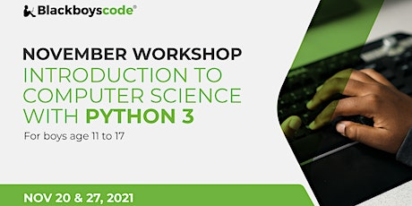 Black Boys Code London - Introduction to Computer Science with Python 3 tickets